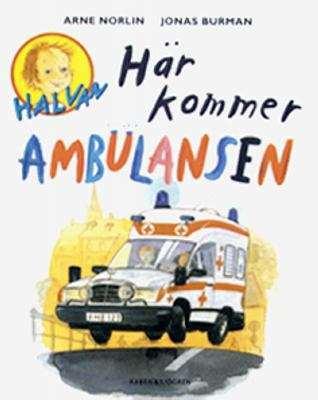 här kommer ambulansen
