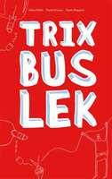 Omslagsbild til Trix, bus, lek.