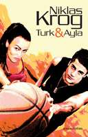 Omslagsbild till Turk & Ayla.