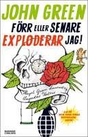 Omslagsbild till Förr eller senare exploderar jag.