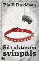 Omslagsbild till Så tuktas en svinpäls.