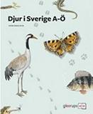 "Omslagsbild till boken ""Djur i Sverige A-Ö""."