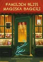 Omslagsbild till Familjen Bliss magiska bageri.