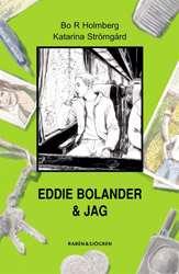 Omslagsbild till Eddie Bolander & jag.