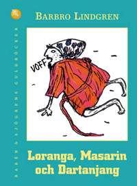 Omslagsbild till Loranga, Mazarin och Dartanjang.