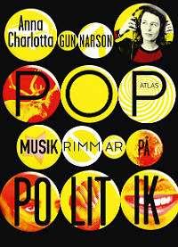 Omslagsbild till Popmusik rimmar på politik.