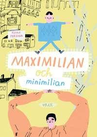 Omslagsbild till Maximilian och Minimilian.