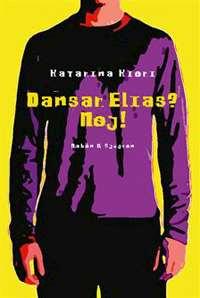 Omslagsbild till Dansar Elias? NEj!