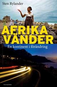 Omslagsbild till Afrika vänder - en kontinent i förändring.