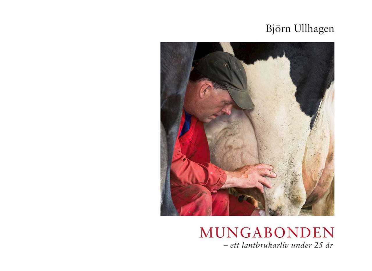 Mungabonden – ett lantbruksliv under 25 år - Biblinord
